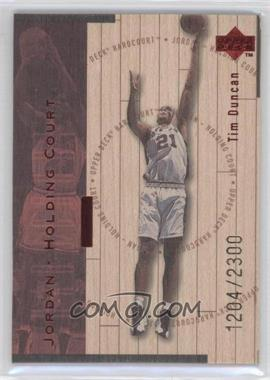 1998-99 Upper Deck Hardcourt Jordan - Holding Court Red #J24 - Tim Duncan, Michael Jordan /2300