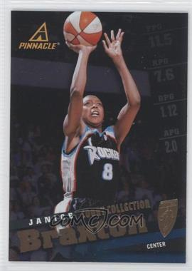 1998 Pinnacle WNBA Court Collection #28 - Janice Braxton