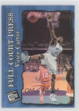 1998 Press Pass Authentics Full Court Press #FP4 - Vince Carter