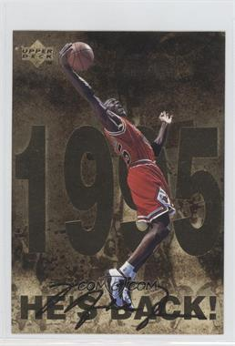 1998 Upper Deck Gatorade Michael Jordan #10 - He's Back! (1995)