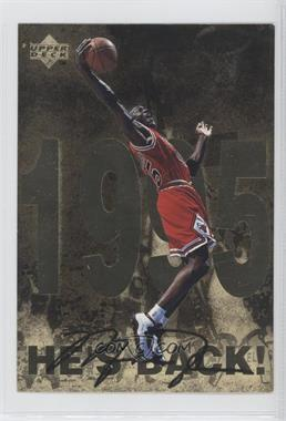 1998 Upper Deck Gatorade Michael Jordan #10 - He's Back! (1995)