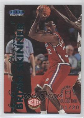 1999-00 Fleer Tradition Supreme Court Collection #167SC - Brian Skinner /20