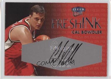 1999-00 Fleer Ultra Fresh Ink [Autographed] #CABO - Cal Bowdler /1000