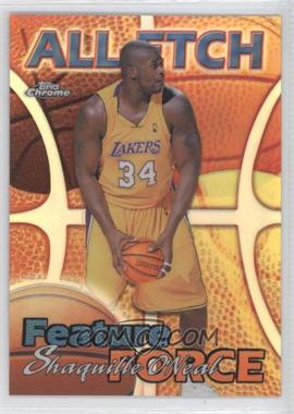 1999-00 Topps Chrome - All-Etch - Refractor #AE5 - Shaquille O'Neal