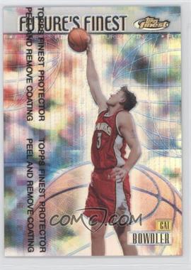 1999-00 Topps Finest Future's Finest [???] Refractor #FF15 - Cal Bowdler /150