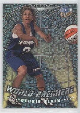 1999 Fleer Ultra WNBA World Premiere #10 WP - Debbie Black
