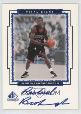 1999 SP Top Prospects Vital Signs [Autographed] #RB - Rasheed Brokenborough