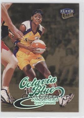 1999 Ultra WNBA Gold Medallion Edition #16G - Octavia Blue