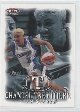 1999 WNBA Hoops Skybox - [Base] #37 - Chantel Tremitiere