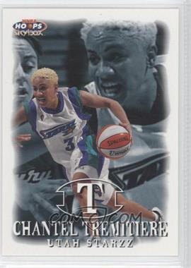 1999 WNBA Hoops Skybox #37 - Chantel Tremitiere