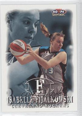 1999 WNBA Hoops Skybox #51 - Isabelle Fijalkowski