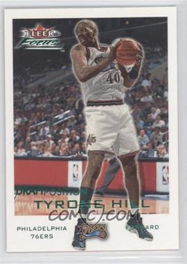 2000-01 Fleer Focus Draft Position #120 - Tyrone Hill /100
