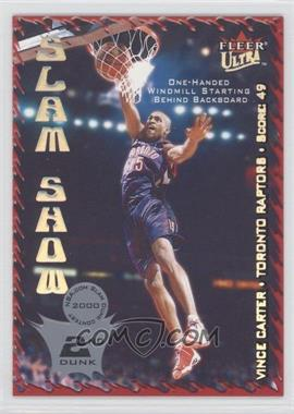 2000-01 Fleer Ultra Slam Show #7 SS - Vince Carter