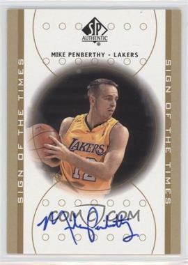 2000-01 SP Authentic Sign of the Times [Autographed] #MP - Mike Penberthy