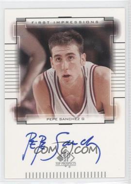 2000-01 SP Top Prospects - First Impressions - [Autographed] #PS - Pepe Sanchez
