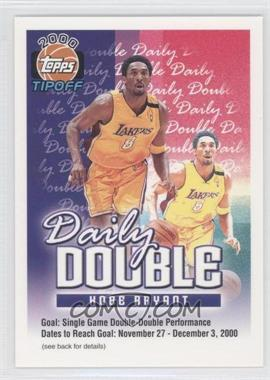 2000-01 Topps Tip-Off - Daily Double #KOBR - Kobe Bryant