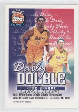 2000-01 Topps Tip-Off Daily Double #KOBR - Kobe Bryant