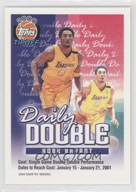 2000-01 Topps Tip-Off Daily Double #KOBR - Kobe Bryant