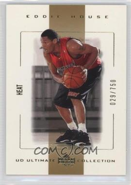 2000-01 UD Ultimate Collection #29 - Eddie House /750