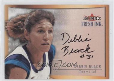 2000 Fleer Ultra WNBA - Fresh Ink - [Autographed] #DEBL - Debbie Black