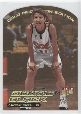 2000 Fleer Ultra WNBA Gold Medallion Edition #114G - Debbie Black