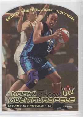2000 Fleer Ultra WNBA Gold Medallion Edition #116G - Naomi Mulitauaopele