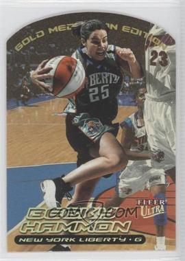 2000 Fleer Ultra WNBA Gold Medallion Edition #21G - Becky Hammon