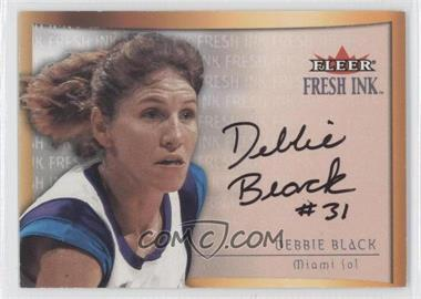 2000 Ultra WNBA Fresh Ink [Autographed] #N/A - Debbie Black