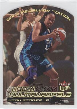 2000 Ultra WNBA Gold Medallion Edition #116G - Naomi Mulitauaopele