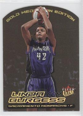 2000 Ultra WNBA Gold Medallion Edition #90G - Linda Burgess