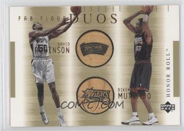 2001-02 Upper Deck Honor Roll Fab Floor Duos #DR/DM-F - David Robinson, Dick Murphy, Dikembe Mutombo