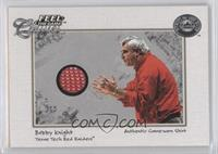 Bob Knight (Hands Out)