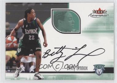 2001 Fleer Tradition - Autographics - [Autographed] #NNO - Betty Lennox