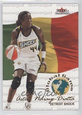 2001 Fleer Tradition - Global Game #9 GG - Astou Ndiaye-Diatta