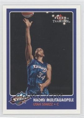 2001 Fleer Tradition #128 - Naomi Mulitauaopele