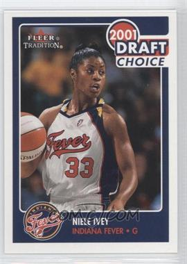 2001 Fleer Tradition #177 - Niele Ivey