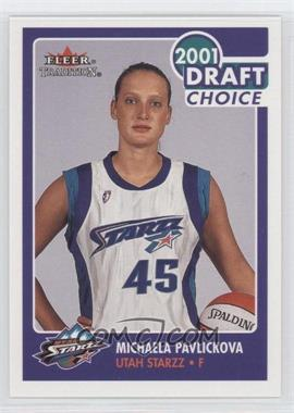 2001 Fleer Tradition #198 - Michaela Pavlickova