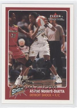 2001 Fleer Tradition #23 - Astou Ndiaye-Diatta
