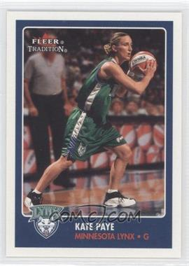 2001 Fleer Tradition #25 - Kate Paye