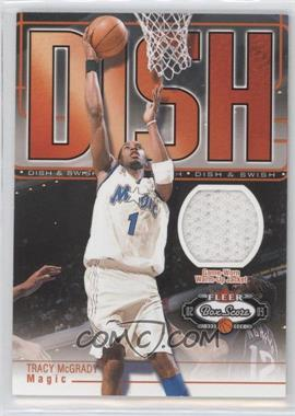 2002-03 Fleer Box Score Dish & Swish Memorabilia #N/A - Tracy McGrady