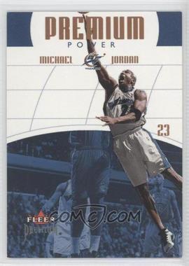 2002-03 Fleer Premium Premium Power #4 PP - Michael Jordan /1000