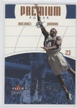 2002-03 Fleer Premium Premium Power #4 PP - Michael Jordan /1000