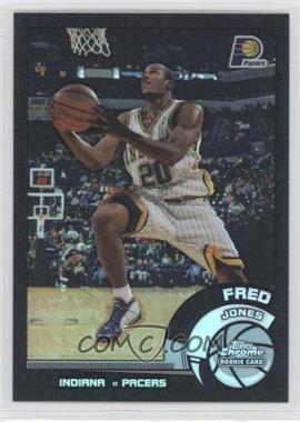 2002-03 Topps Chrome Black Border Refractor #133 - Fred Jones /99