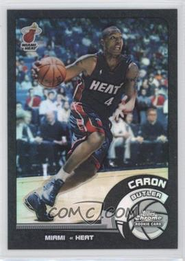 2002-03 Topps Chrome Black Border Refractor #164 - Caron Butler /99