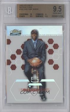 2002-03 Topps Finest Refractor #182 - Dwyane Wade /250 [BGS9.5]