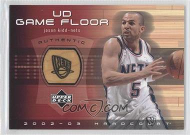 2002-03 Upper Deck Hardcourt UD Game Floor #JK-F - Jason Kidd