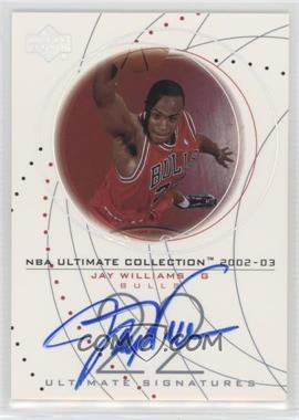2002-03 Upper Deck Ultimate Collection - Ultimate Signatures #JW-S - Jay Williams