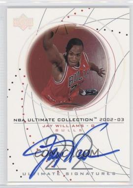 2002-03 Upper Deck Ultimate Collection Ultimate Signatures #JW-S - Jay Williams
