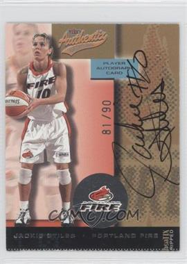 2002 Fleer Authentix WNBA Autographed Authentix #N/A - Jackie Stiles /90