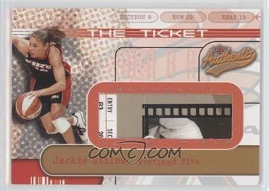 2002 Fleer Authentix WNBA The Ticket #1TT - Jackie Stiles /500